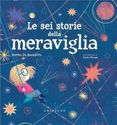 Le sei storie della meraviglia