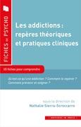 Les addictions : repères théoriques et pratiques cliniques