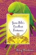 Jana Bibi's Excellent Fortunes