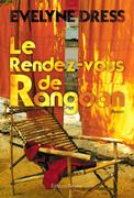 Le Rendez-vous de Rangoon
