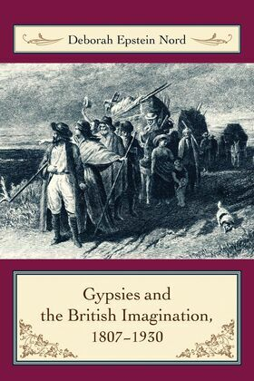 Gypsies and the British Imagination, 1807-1930