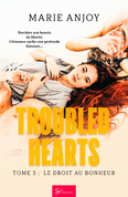 Troubled Hearts - Tome 3