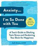 Anxiety . . . I'm So Done with You