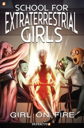 School for Extraterrestrial Girls #1