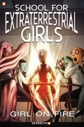 School for Extraterrestrial Girls #1