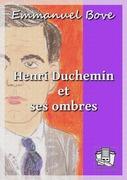 Henri Duchemin et ses ombres