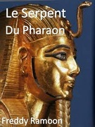 Le Serpent Du Pharaon