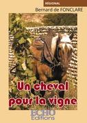Un cheval pour la vigne