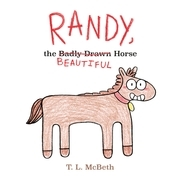 Randy, the Badly Drawn Horse