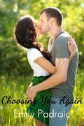 Choosing You Again