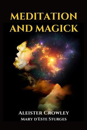 Meditation and Magick