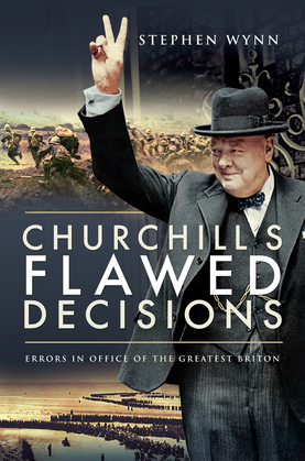 Churchill's Flawed Decisions