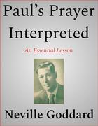 Paul's Prayer Interpreted