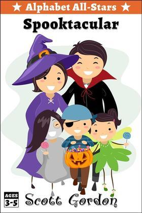 Alphabet All-Stars Spooktacular: 9 Spooky Halloween Stories for Children 9 and Up