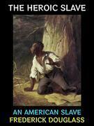 The Heroic Slave