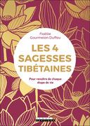 Les 4 sagesses tibétaines