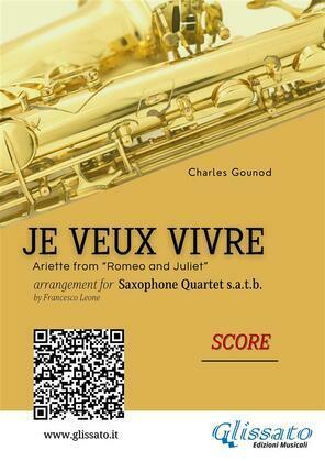 Je veux vivre - Saxophone Quartet score & parts