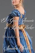 El Gran Amorío De Lady Parker