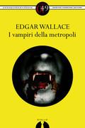 I vampiri della metropoli