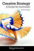 Creative Strategy: A Handbook for Innovation