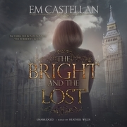 The Bright and the Lost