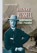 Henry Russell Montagnard des Pyrénées