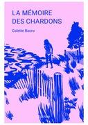 LA MÉMOIRE  DES CHARDONS