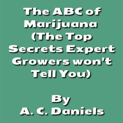 The ABC of Marijuana