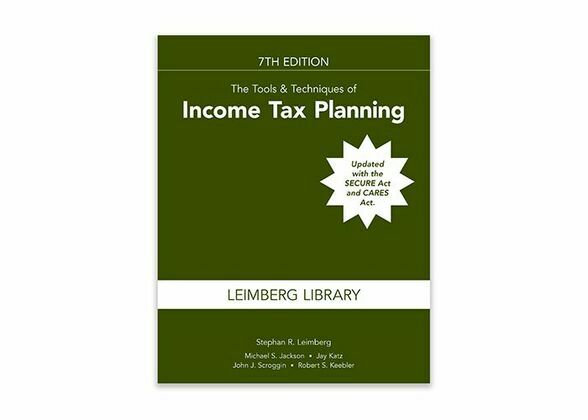 The Tools & Techniques of Income Tax Planning, 7th Edition