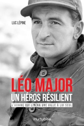 Léo Major, un héros résilient