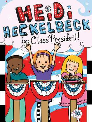 Heidi Heckelbeck for Class President