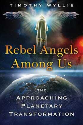 The Rebel Angels among Us