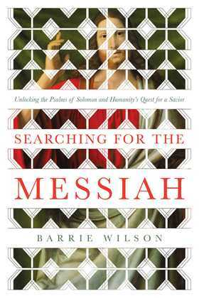 Searching for the Messiah