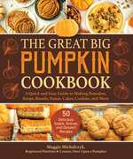 The Great Big Pumpkin Cookbook