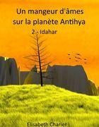 Un mangeur d'âmes sur la planète Antihya (deuxième partie)