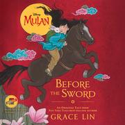 Mulan: Before the Sword
