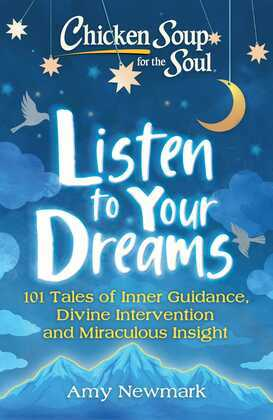 Chicken Soup for the Soul: Listen to Your Dreams