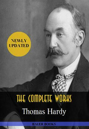 Thomas Hardy: The Complete Works