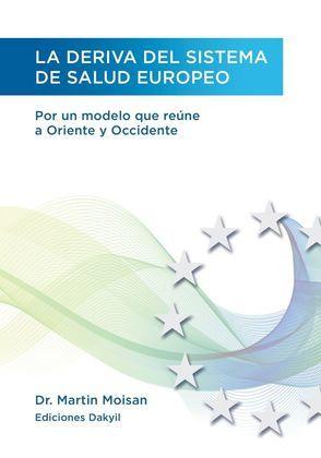 La deriva del sistema de salud europeo