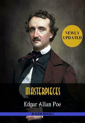 Edgar Allan Poe: Masterpieces