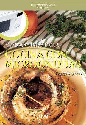 El gran libro de la cocina con microondas - Segunda parte