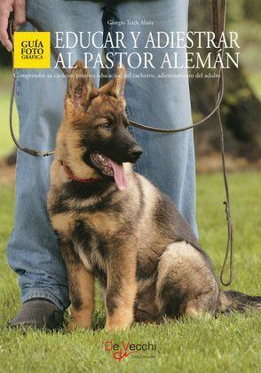 Educar y adiestrar al Pastor Alemán