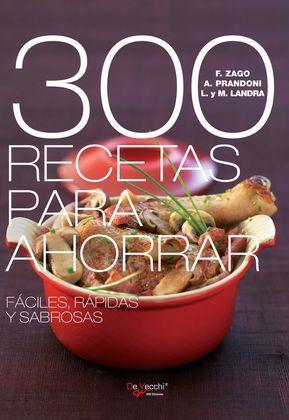 300 recetas para ahorrar