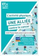 L'activité physique, une alliée contre le cancer!