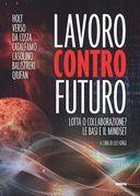 Lavoro contro futuro