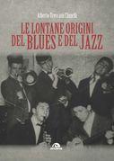 Le lontane origini del blues e del jazz