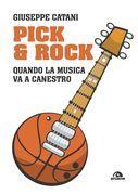 Pick & rock