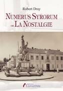 Numerus Syrorum ou la Nostalgie