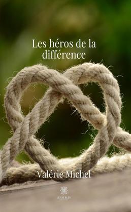 Les héros de la différence