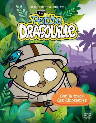 La petite dragouille 3 - Sur la trace des dinosaures